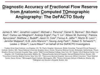 D iagnostic Accuracy of  F ractional Flow Reserve from  A natomic  C omputed  TO mographic  Angiography: The DeFACTO St