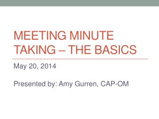Meeting Minute Taking – The BASICS