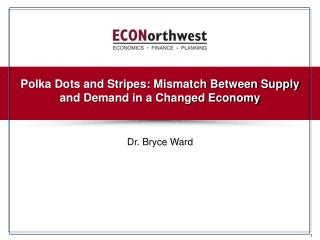 Polka Dots and Stripes: Mismatch Between Supply and Demand in a Changed Economy