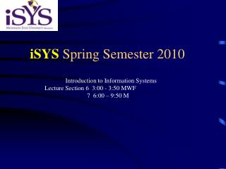 iSYS Spring Semester 2010