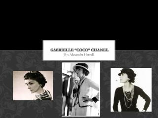 """Gabrielle """"Coco"""" Chanel"""