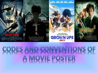 Codes and conventions of a movie poster