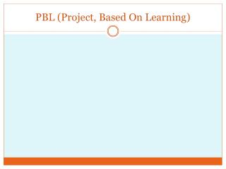 PBL (Project, Based On Learning)
