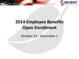 2014 Employee Benefits  Open Enrollment