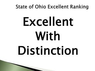 State of Ohio Excellent Ranking