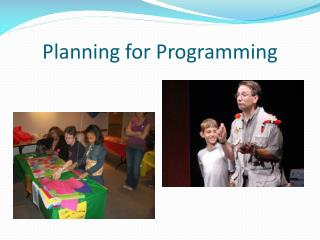 Planning for Programming