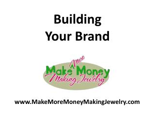 Building  Your  Brand