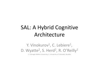 SAL: A Hybrid Cognitive Architecture