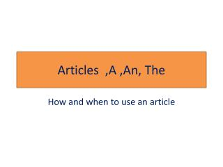 Articles  ,A ,An, The