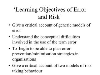 learning objectives of error and risk