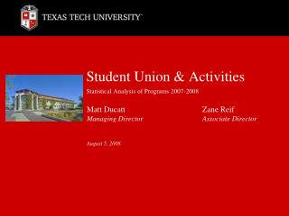 Student Union & Activities Statistical Analysis of Programs 2007-2008