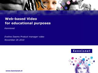 Web-based Video  for educational purposes
