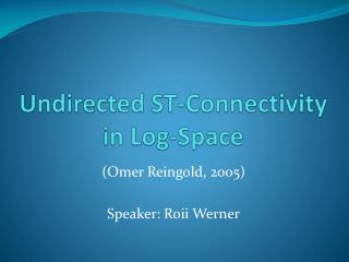 Undirected ST-Connectivity in Log-Space