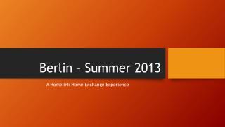 Berlin – Summer 2013