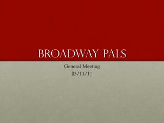 Broadway PALS