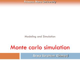 Modeling and Simulation  Monte  carlo  simulation