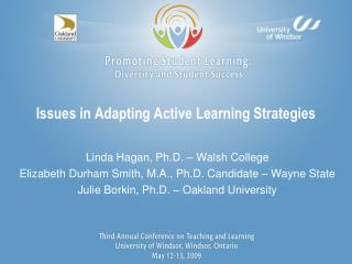 Issues in Adapting Active Learning Strategies