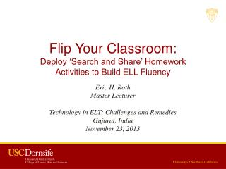 Flip Your Classroom: Deploy 'Search and Share' Homework  Activities to Build ELL Fluency