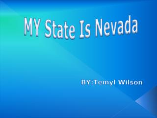 MY State Is Nevada