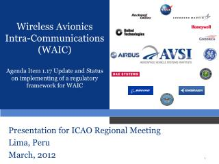 Wireless Avionics Intra-Communications (WAIC) Agenda Item 1.17 Update and Status on implementing of a regulatory framew