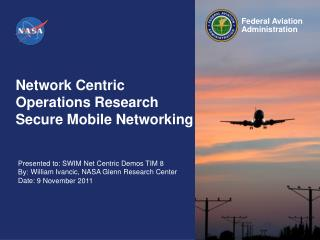 Network Centric Operations  Research  Secure Mobile Networking