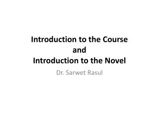 Introduction to the Course and Introduction to the Novel
