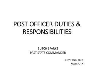 POST OFFICER DUTIES & RESPONSIBILITIES