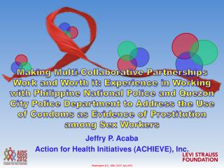 Jeffry P. Acaba Action for Health Initiatives (ACHIEVE), Inc.