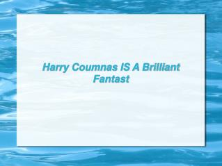 Harry Coumnas IS A Brilliant Fantast