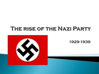 The rise of the Nazi Party