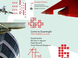 Davide Garlini My Tam H. Nguyen Paola  Riccardi Victor  Pascual  (Designer)