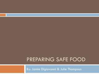 Preparing Safe Food