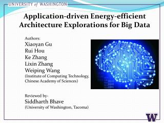Application-driven Energy-efficient Architecture Explorations for Big Data
