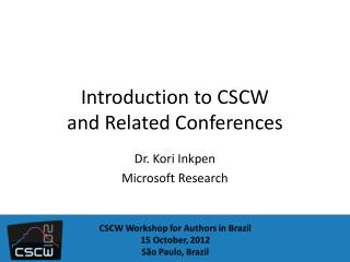 Introduction to  CSCW  and  Related  Conferences
