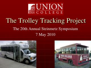 The Trolley Tracking Project