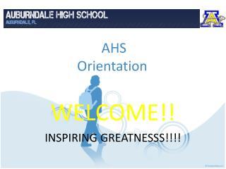 AHS  Orientation