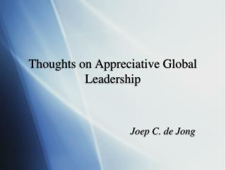 thoughts on appreciative global leadership