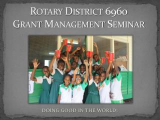 Rotary District 6960 Grant Management Seminar