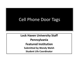 Cell Phone Door Tags