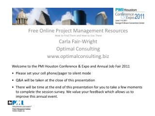 Free  Online Project Management Resources  How to Find Them and How to Use  Them Carla Fair-Wright Optimal Consulting
