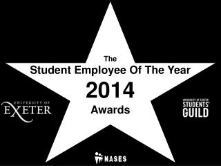The Student Employee Of The Year  2014  Awards