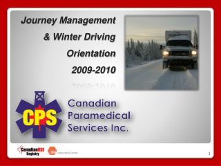 Journey Management  & Winter Driving  Orientation 2009-2010