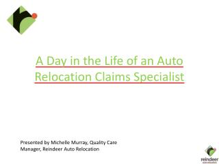 A Day in the Life of an Auto Relocation Claims Specialist