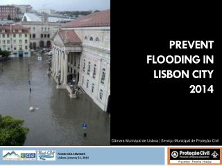 PREVENT FLOODING IN  LISBON CITY 2014