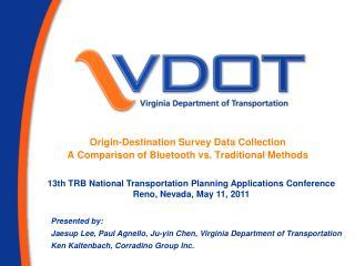 Origin-Destination Survey Data Collection A  Comparison of Bluetooth vs. Traditional Methods