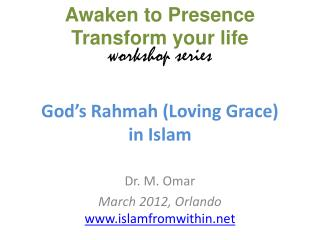God's  Rahmah ( Loving  Grace)  in Islam