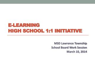 E-LEARNING High school 1:1 Initiative