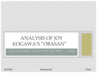 "Analysis of Joy  Kogawa's  ""Obasan"""