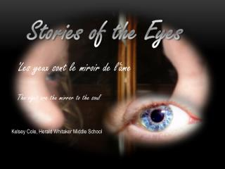 Stories of the Eyes