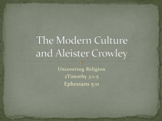 The Modern Culture  and Aleister Crowley